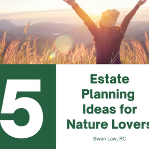 5 Estate Planning Ideas for Nature Lovers