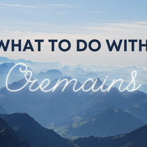 Celebrating Differences: What to do with Cremains?