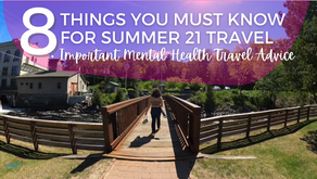 8 Things you MUST know for Summer Travel in 2021