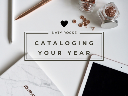 The Importance of Cataloging Your Year