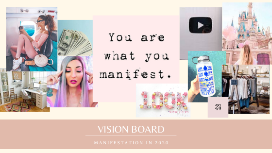 Manifestation in 2020 - Vision Boards Demystified