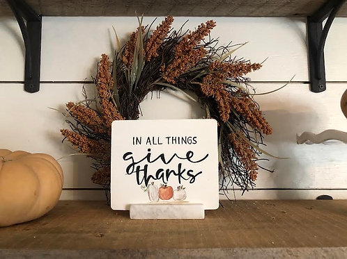 Give Thanks Mini Sign