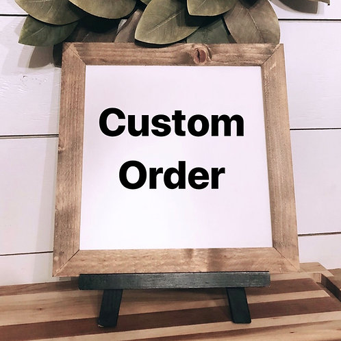 14x14 Custom Sign