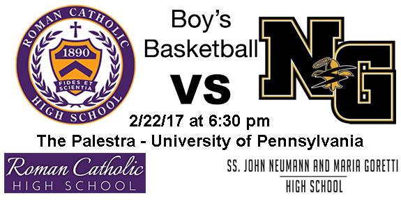 2017-02-22 Roman Catholic vs Neumann-Goretti Boys Basketball