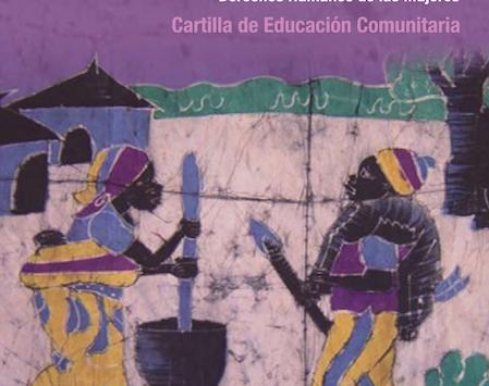 Mujer Conoce tus Derechos : Promoviendo la Equidad de Género y los Derechos Humanos de la Mujeres