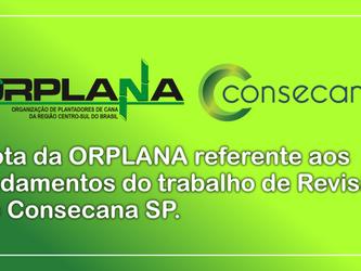 Nota da ORPLANA referente aos andamentos do trabalho de Revisão do Consecana SP.