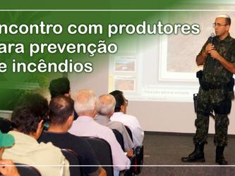 ENCONTRO COM PRODUTORES PARA PREVENÇÃO DE INCÊNDIOS