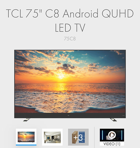 TCL QUHD 75 inches C8 Top Model 4K Android Smart LED TV