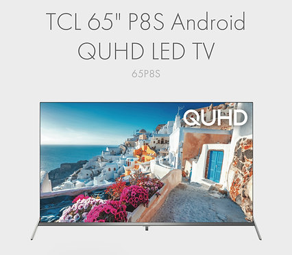 TCL QUHD 65 inches P8M 4K Android Smart Wifi 200Hz  LED TV [2020 Model]