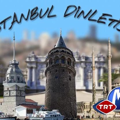 İstanbul Dinletisi | TRT Müzik