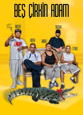 Beş Çirkin Adam Movie