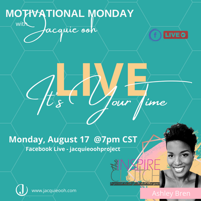 Motivational Monday with Jacquie ooh Bre