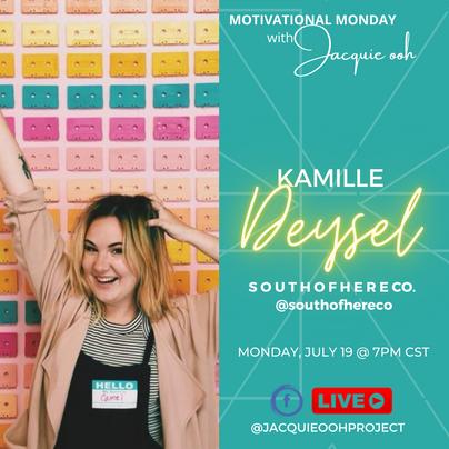 Kamille Deysel jacquie ooh motivational monday