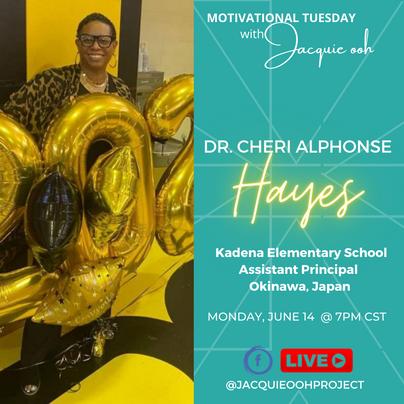 Cheri Alphonse Hayes Motivational Monday