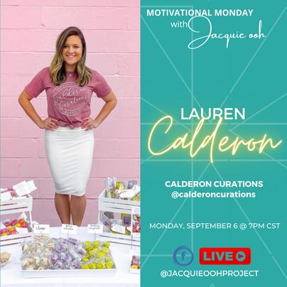 Lauren Calderon jacquie ooh motivational monday Calderon curations