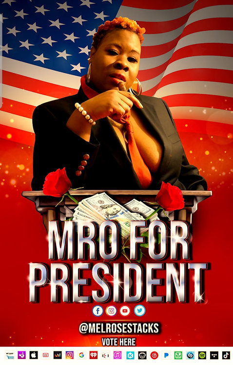 MRO FOR PRESIDENT POSTER TEAM SILVER