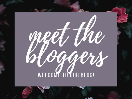 Meet the Bloggers! | Welcome to Our Blog