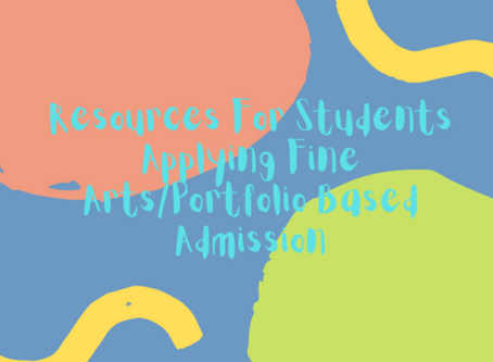 College Resources: Students Applying Fine Arts/Portfolio Based Admission