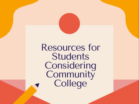 Resources for Students Considering Community College