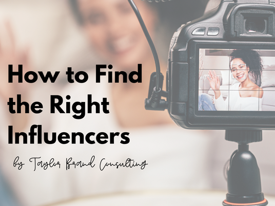How to Find the Right Influencers