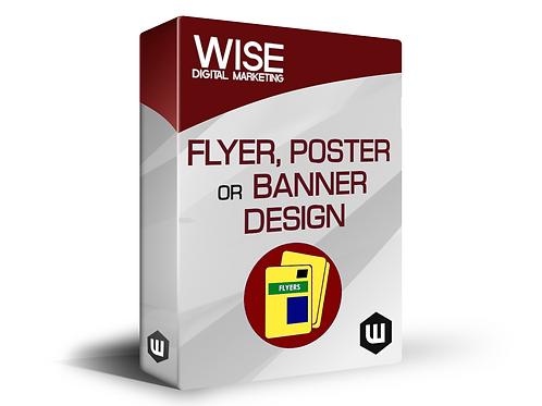 Flyer, Poster or Banner Design