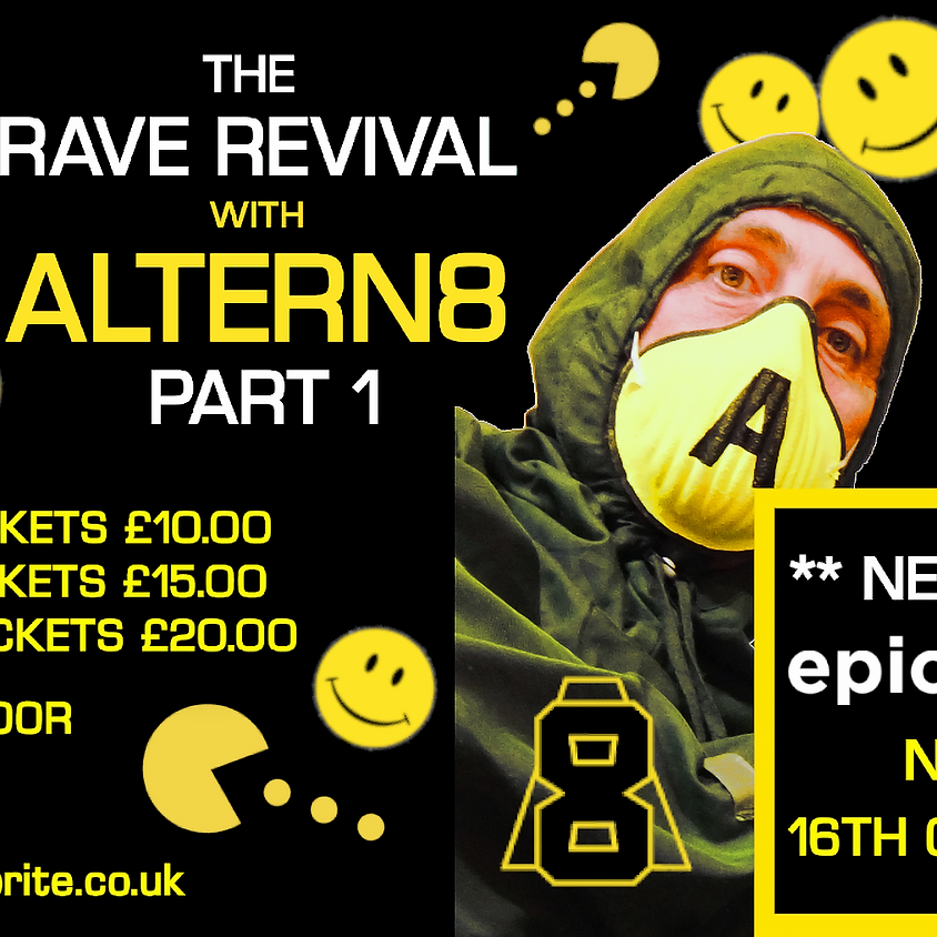 90s Anthems with Altern-8 - NEW DATE/VENUE
