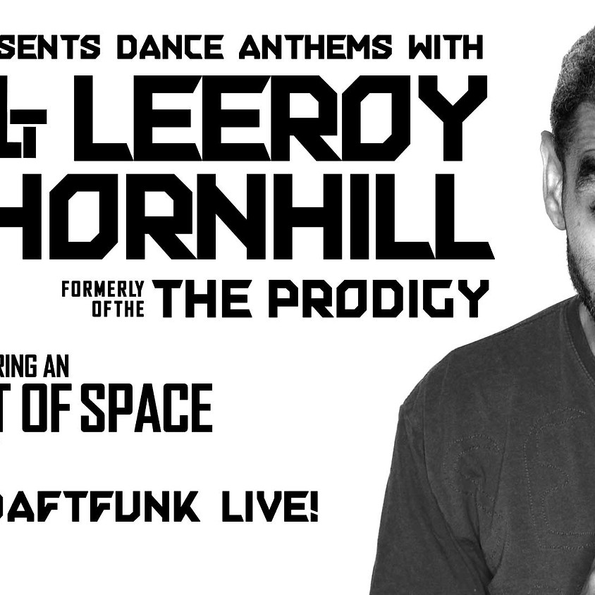 90s Anthems with Leeroy Thornhill - NEW DATE
