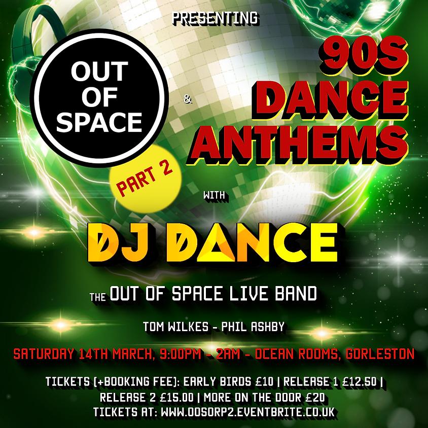 90s Dance Anthems Live with DJ DANCE!