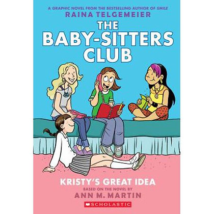 the baby-sitters club, Kristy's great idea