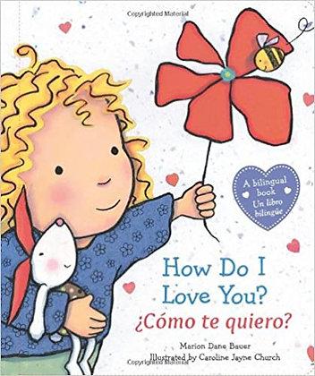 ¿Cómo Te Quiero? / How Do I Love You?