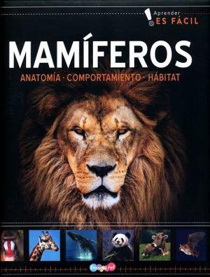 Mamíferos - Anatomía, Comportamiento, Hábitat.