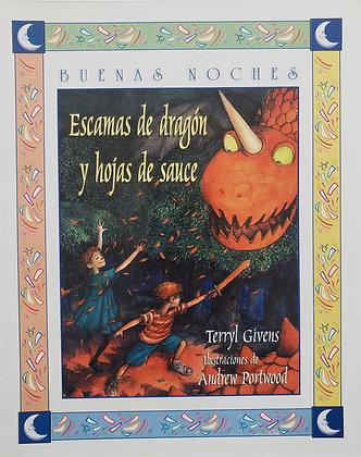 Buenas noches: Escamas de dragón y hojas de sauce