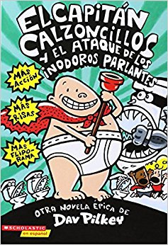 El Capitán Calzoncillos y el ataque de los inodoros parlantes