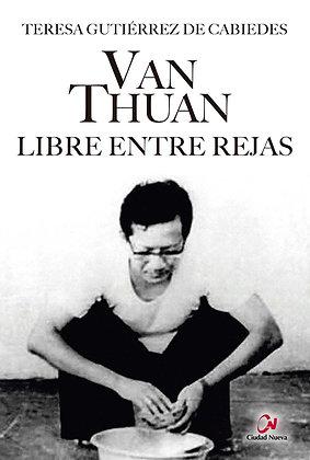 Van Thuan. Libre entre rejas