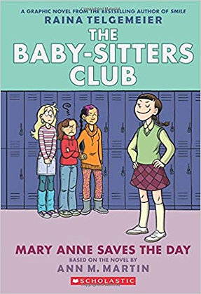 The baby-sitters Club - Mary Anne Saves the Day