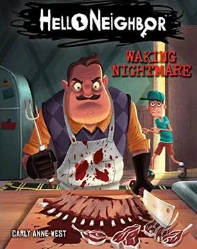 Hello Neighbor - Waking Nightmare (Book 2)