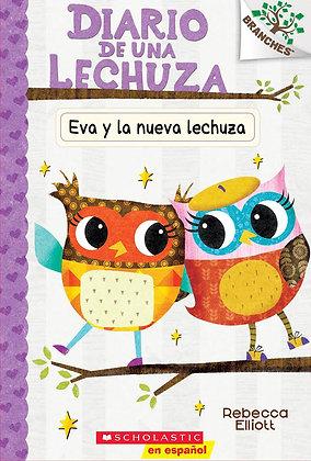 Diario de una Lechuza - Eva y la nueva lechuza