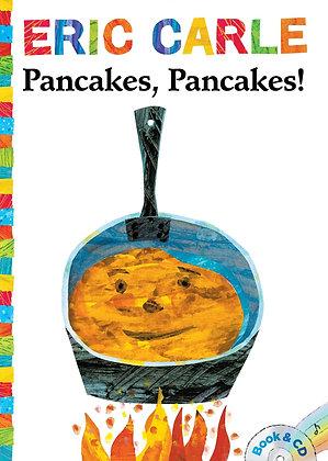 Eric, Carle: Pancakes, Pancakes!