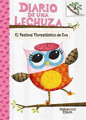 Diario de una Lechuza - El festival florestástico de Eva