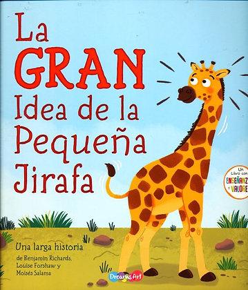 La GRAN Idea de la Pequeña Jirafa