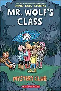 Mr. Wolf's Class - Mystery Club