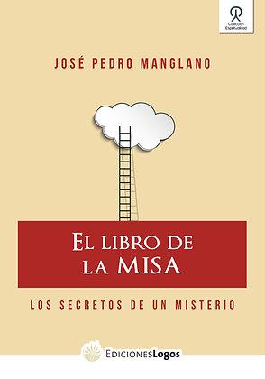 El libro de la Misa. Los secretos de un misterio