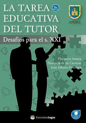La tarea educativa del tutor. Desafíos para el S. XXI