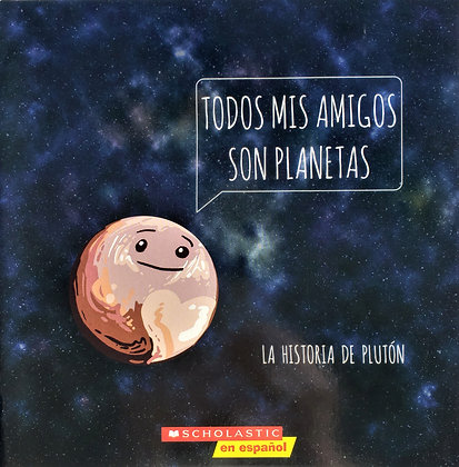 Todos Mis Amigos Son Planetas