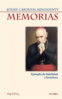 Memorias, Ejemplo de Fidelidad y Fortaleza