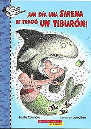 ¡Un día una sirena se tragó un tiburón!