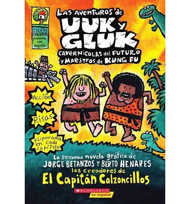Las aventuras de Uuk y Gluk
