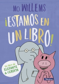 Elefante y Cerdita: ¡Estamos en un libro!