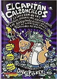 El Capitán Calzoncillos y la Invasión de las Horribles Señoras del Espacio