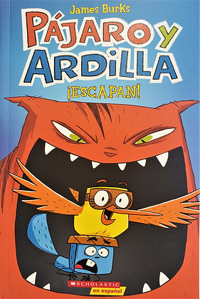 Pájaro y Ardilla - ¡Escapan!